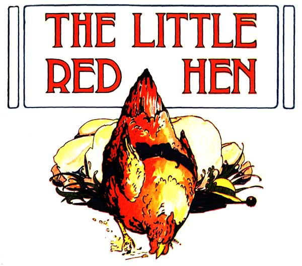 The Little Red Hen, illustation by Florence White Williams